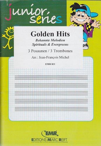 MARC REIFT GOLDEN HITS - 3 TROMBONES Klassische Noten Posaune