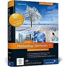 Adobe Photoshop Elements 11: Das umfassende Handbuch (Galileo Design)