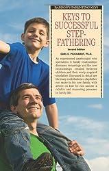 Keys to Successful Stepfathering (Barron's Parenting Keys)