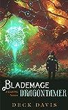 Blademage Dragontamer (Blademage Book 2)
