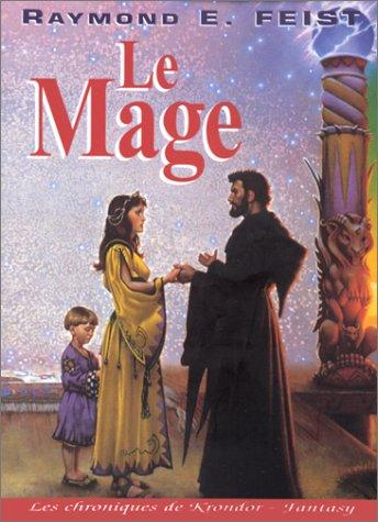 Les Chroniques de Krondor, tome 2 : Milamber, le Mage
