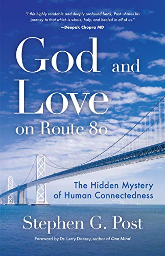 God and Love on Route 80: The Hidden Mystery of Human Connectedness (English Edition)