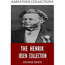 The Henrik Ibsen Collection (English Edition)