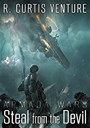 Steal from the Devil (Armada Wars Book 1)