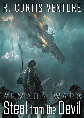 Steal from the Devil (Armada Wars Book 1) (English Edition) Ventura Arc
