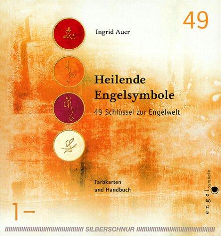 Preisvergleich Produktbild Heilende Engelsymbole. Buch und Karten. 49 Schlüssel zur Engelwelt