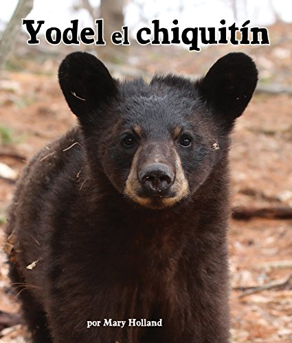 Yodel, El Chiquitin[yodel the Yearling] (Arbordale Collection)