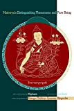 Maitreya's Distinguishing Phenomena and Pure Being: With Commentary by Mipham by Ju Mipham (2004-04-02)