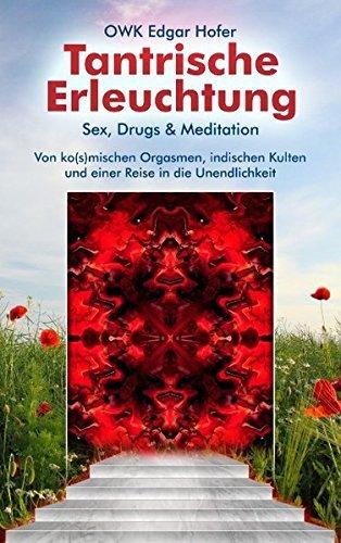 Tantrische Erleuchtung by OWK Edgar Hofer (2010-09-22)