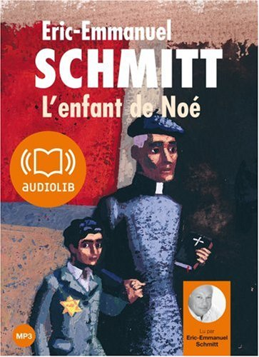 L'Enfant de Noé (cc) - Audio Livre 1 CD MP3 376 Mo