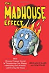 The Madhouse Effect: How Climate Chan...