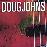 Songtexte von Doug Johns - Doug Johns