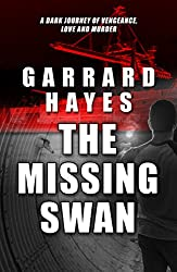 The Missing Swan: A Crime and Suspense Thriller (Bill Conlin Thriller Book 2)