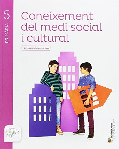 Coneixement del medi social i cultural 5 primaria saber fer