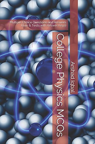 PDF [Download] College Physics MCQs: Multiple Choice