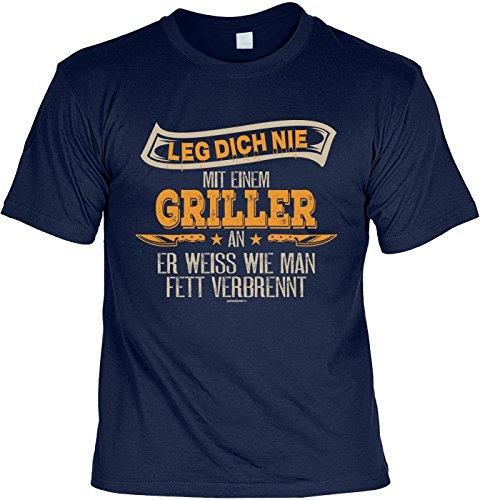 Grill/Spaß-Shirt/Fun-Shirt/Rubrik lustige Sprüche: Leg dich nie mit einem Griller an er weiss wie man Fett verbrennt Navyblau
