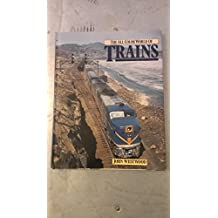 All Colour World of Trains / [By] John Westwood