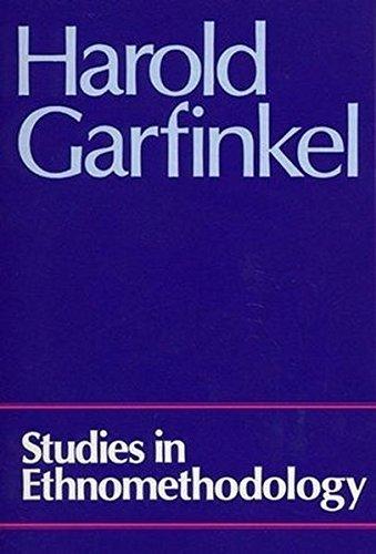 Studies in Ethnomethodology by Harold Garfinkel (1991-01-08)