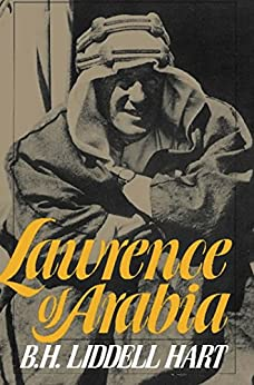 Lawrence Of Arabia (Da Capo Paperback) by [Hart, B. H. Liddell]