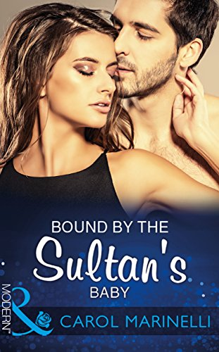 bound-by-the-sultans-baby-mills-boon-modern-billionaires-one-night-heirs-book-2