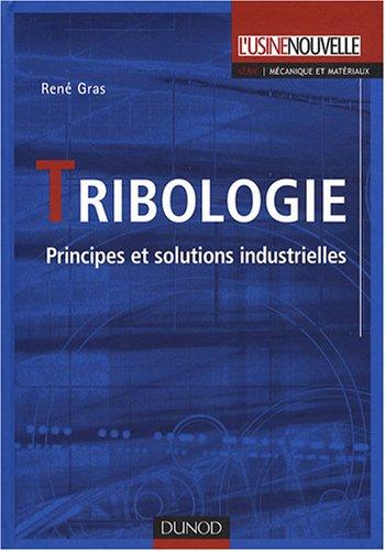 Tribologie : Principes et solutions industrielles