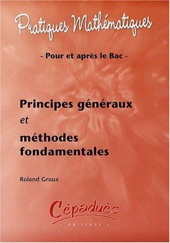 Principes Généraux et Methodes Fondamentales
