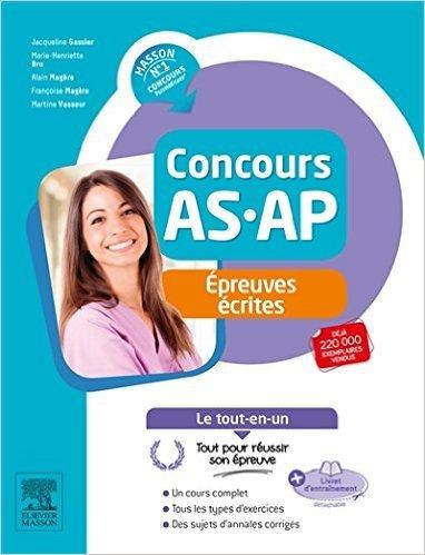 Le Méga guide concours AS/AP : Aide-soignant et auxiliaire de puériculture de Jacqueline Gassier,Marie-Henriette Bru ,Geneviève Moussy-Binet ( 6 février 2008 )