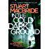 In the Cold Dark Ground (Logan McRae, Book 10) (English Edition)