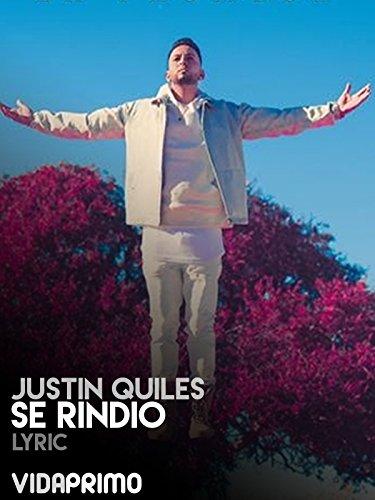 justin-quiles-se-rindio-lyric