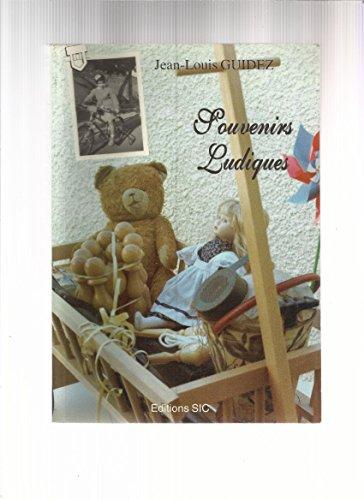 Souvenirs ludiques ou ABCdaire illustré des jeux et jouets d'autrefois