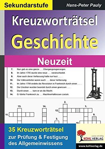 Kreuzworträtsel Geschichte Neuzeit (Kreuzworträtsel Geschichte)