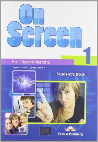 On Screen 1. Student's Book. Bachillerato 1 - 9781780988092