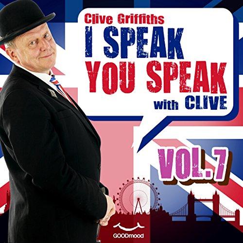 I speak you speak with Clive Vol. 7  Audiolibri