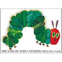 The Very Hungry Caterpillar: Giant hardcover edition (Callaway Classics Series of Timeless Tales from Around the W)