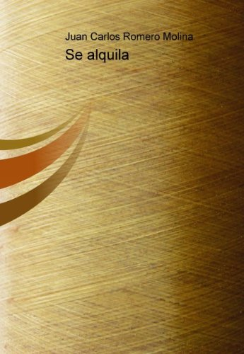 Se alquila (Spanish Edition)