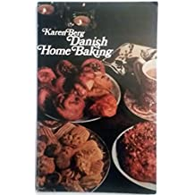 Danish Home Baking: Traditional Danish Recipes