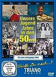 Unsere Jugend-Jahre in den 50ern - Für den Jahrgang 1944: zum 74. Geburtstag