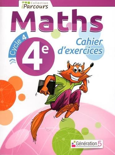 Cahier d'exercices iParcours maths 4e par Collectif d'auteurs