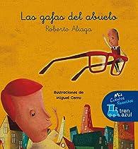 Las gafas del abuelo par Roberto Aliaga