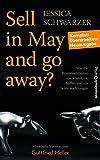 Sell in May and go away?: Was die Börsenweisheiten von Kostolany, Buffett und Co. heute noch taugen