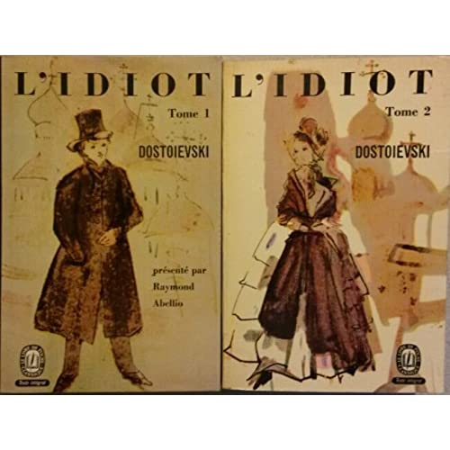 L'idiot en 2 volumes