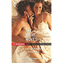 The Right Moves: Your Bed or Mine?\Double Play (Harlequin The Wrong Bed Collection) by Kate Hoffmann (2015-01-20)