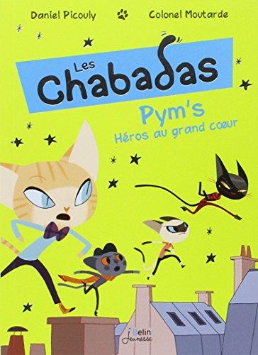 Les Chabadas : Pym's Héros au grand coeur