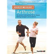 Ich helfe mir selbst - Arthrose: Die besten Maßnahmen für zu Hause. Richtig bewegen und ernähren