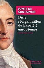 De la réorganisation de la société européenne de Claude Henri de Saint-Simon