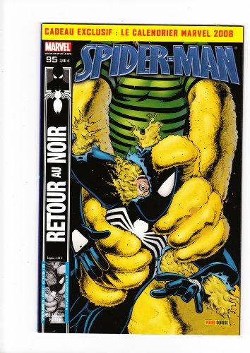 SPIDERMAN N° 95 RETOUR AU NOIR - MARVEL COLLECTOR EDITION 2007