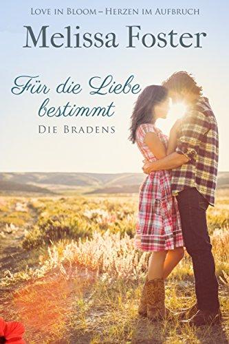 Für die Liebe bestimmt: Rex Braden (Die Bradens in Weston, CO 2) von [Foster, Melissa]