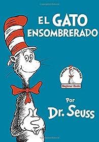El Gato Ensombrerado par Dr. Seuss