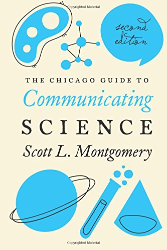 the-chicago-guide-to-communicating-science-second-edition