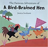 The Famous Adventures of a Bird-Brained Hen
